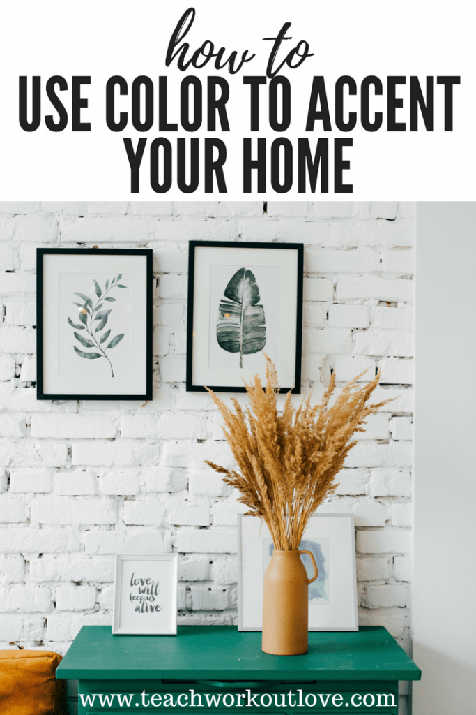 How to Use Color to Accent Your Home