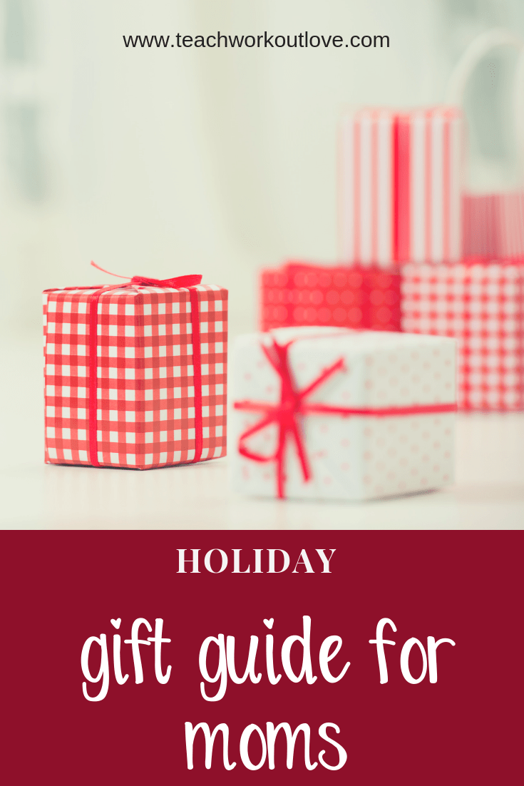 gifts-for-mom-for-holiday-teachworkoutlove.com