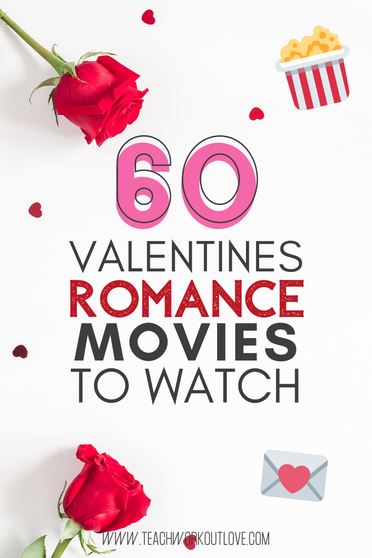 Who doesn't love a good romance movie to watch around Valentine's Day? Here are the top 60 Valentine's Day romance movies to watch this year: