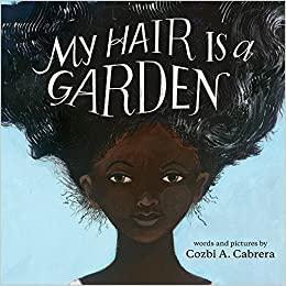 My Hair is a Garden book