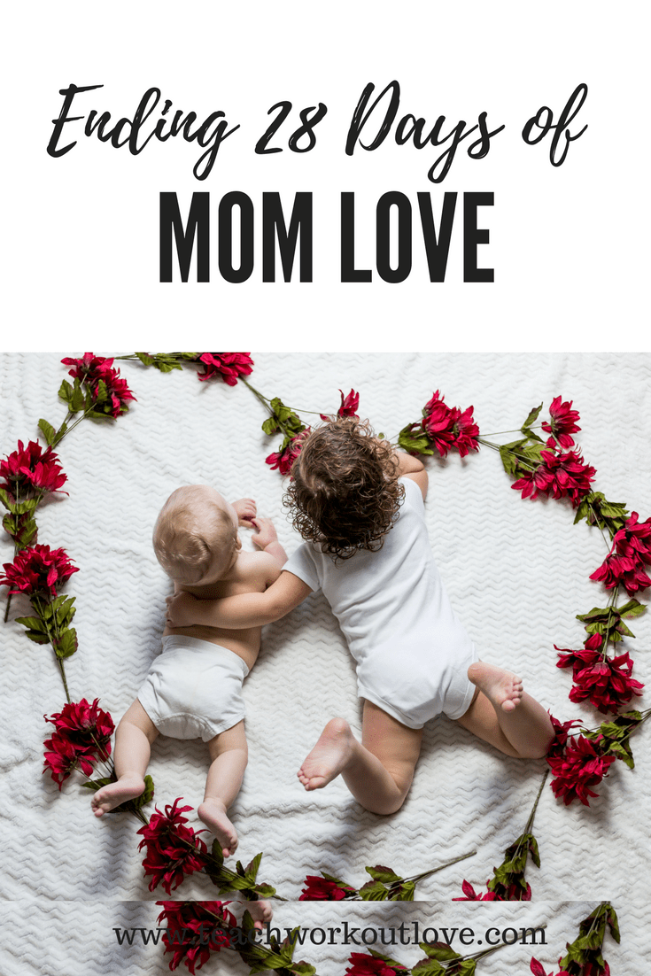 Photo of Ending 28 Days of Mom Love By Sharing My Mom Love