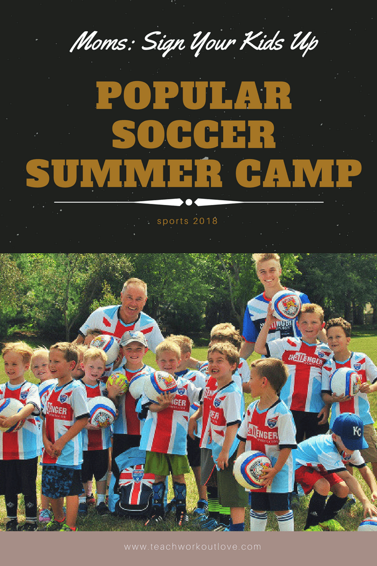 soccer-camp-for-kids-this-summer-teachworkoutlove.com