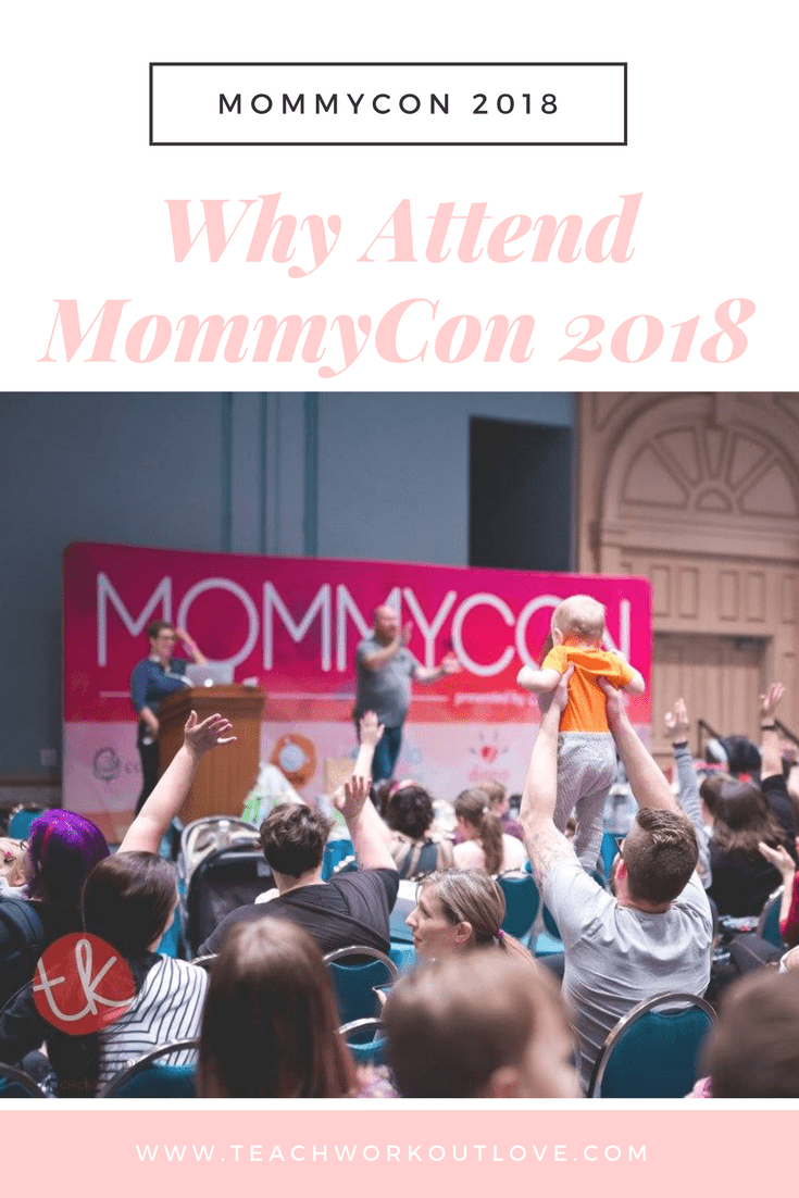 Why You Should Attend MommyCon 2018