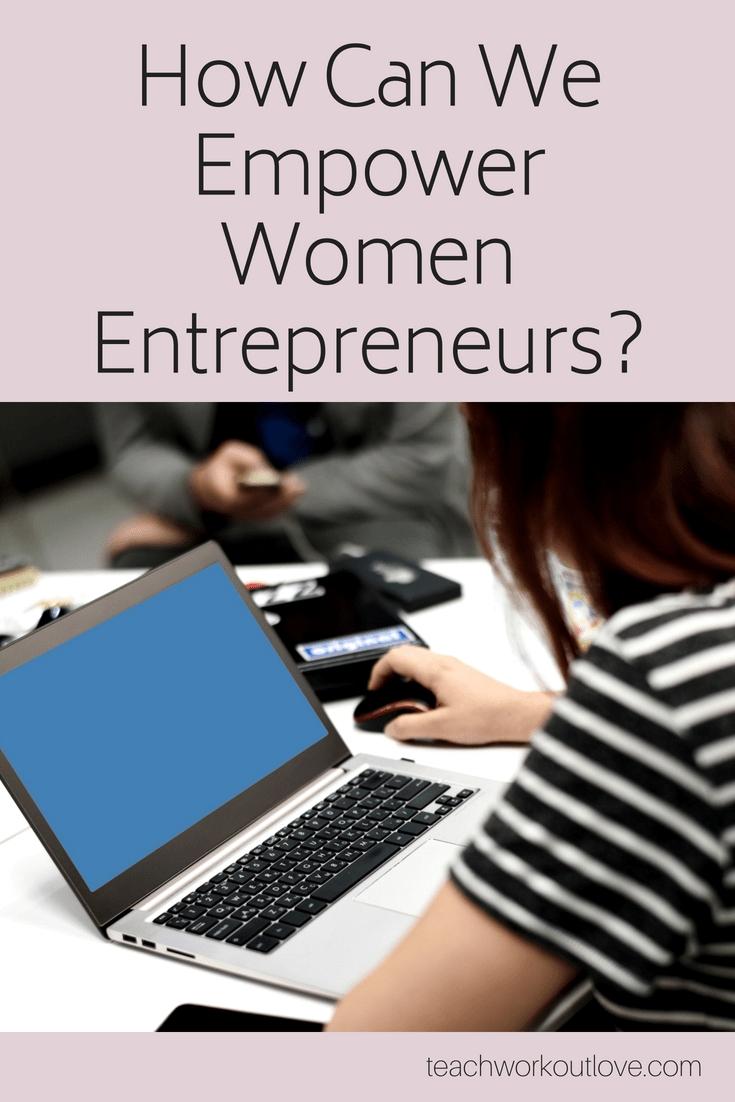 women-entrepreneurs-teachworkoutlove.com