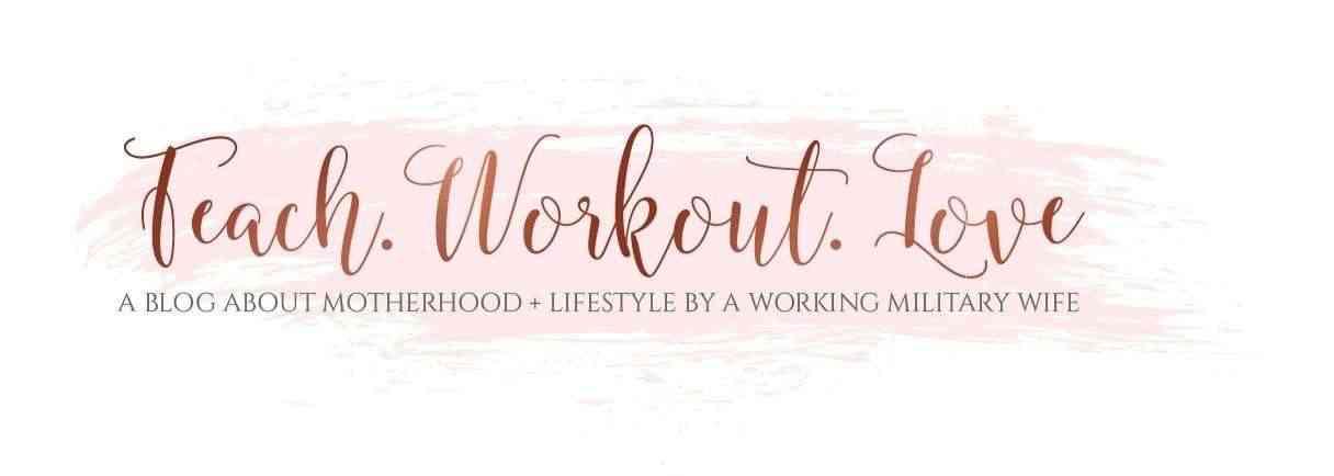 Teach.Workout.Love