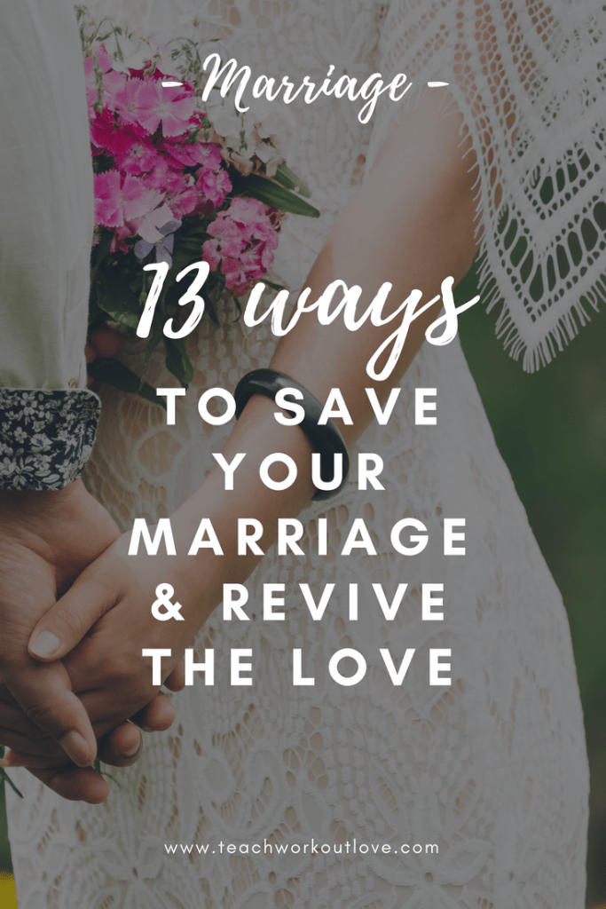 how-to-save-your-marriage-teachworkoutlove.com