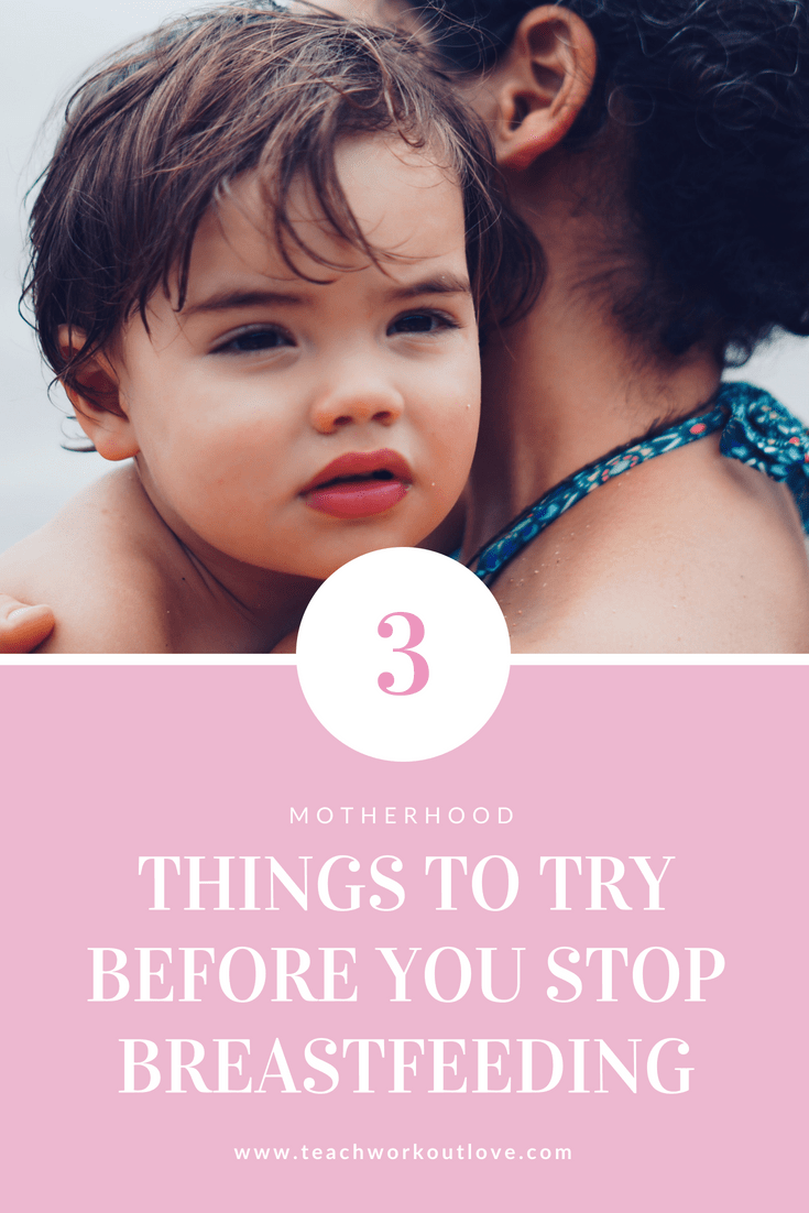 mom-with-baby-things-to-try-before-stopping-breastfeeding