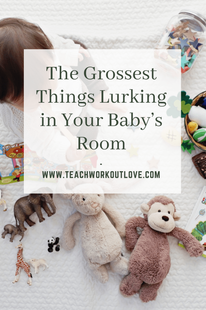 germs-in-baby's-room-teachworkoutlove.com