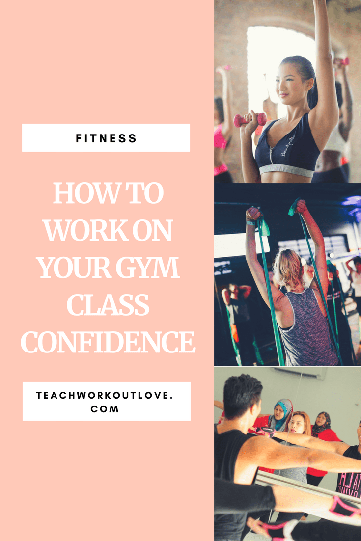 gym-class-confidence-teachworkoutlove.com