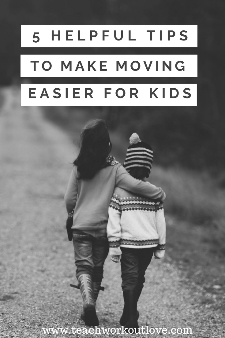 moving-tips-for-parents-with-kids-teachworkoutlove.com