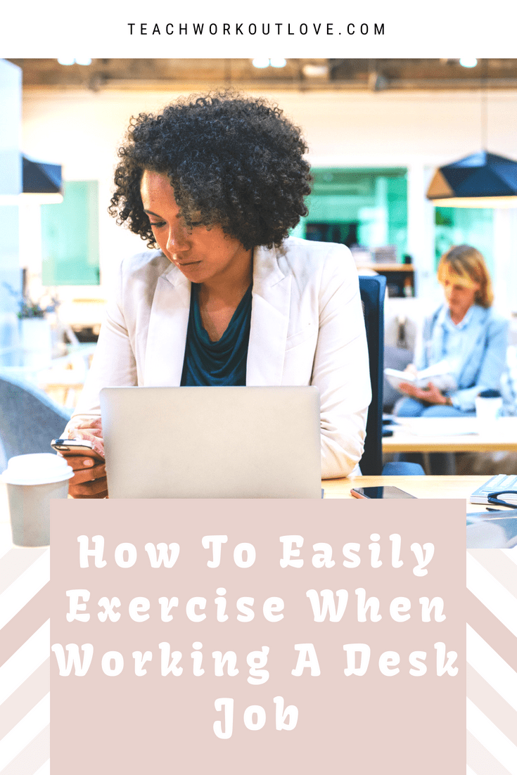 working-mom-needs-exercise-ideas-for-desk-job
