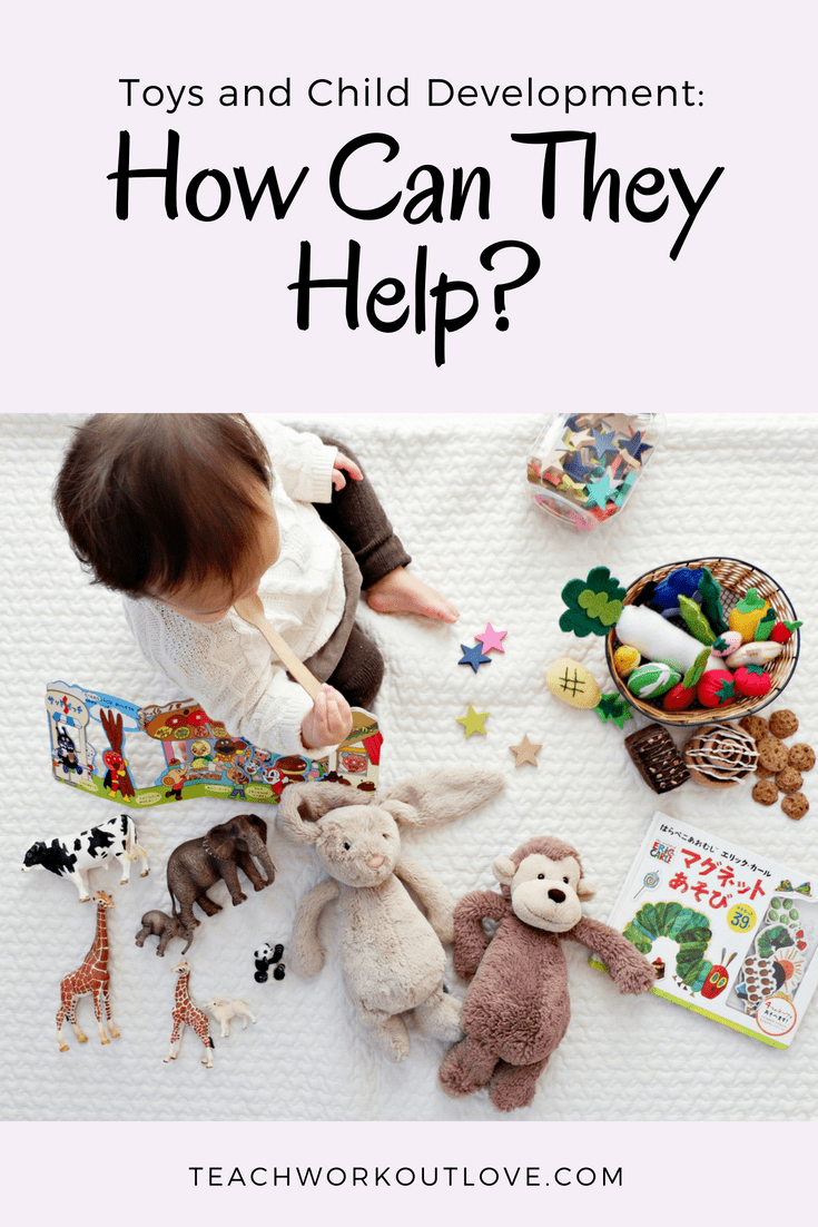 toys-for-child-development-teachworkoutlove.com