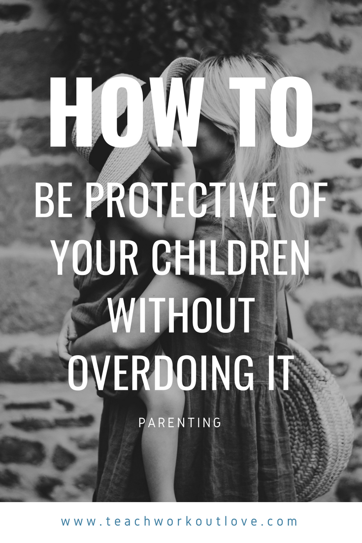 mom-being-protective-over-her-children-teachworkoutlove.com