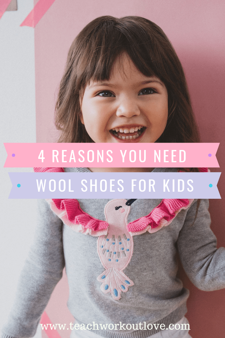 reasons-you-need-wool-shoes-for-kids-teachworkoutlove.com