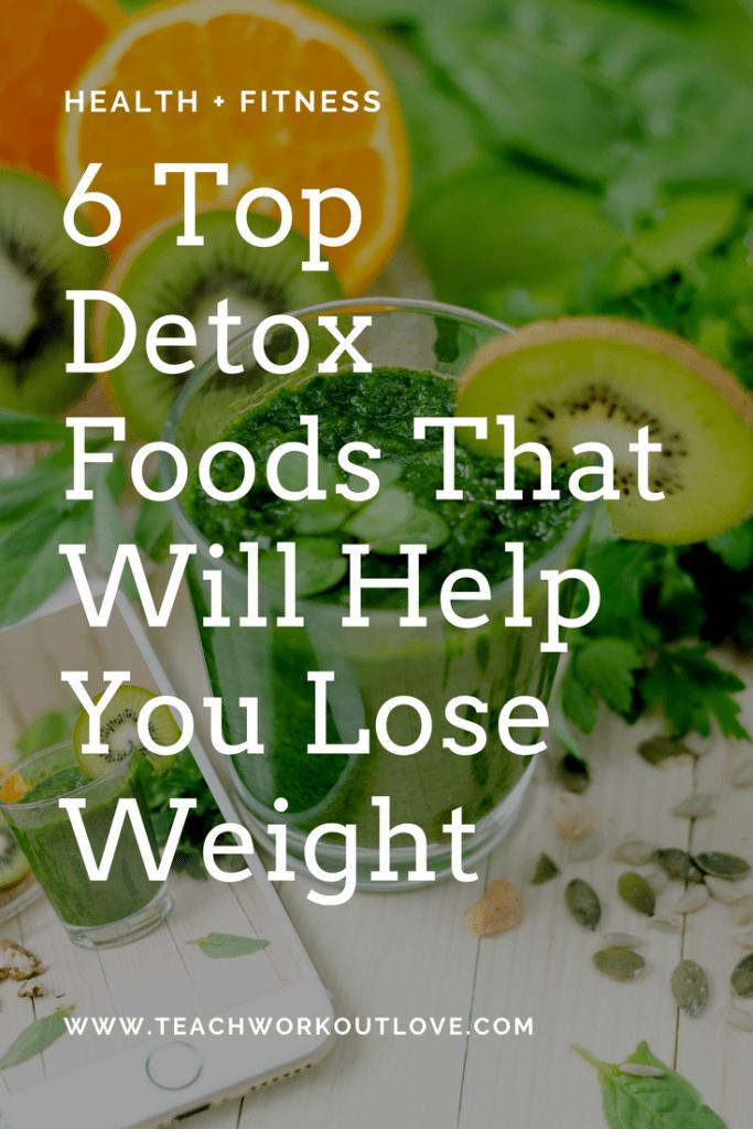 detox-foods-help-lose-weight-green-smoothies-teachworkoutlove.com