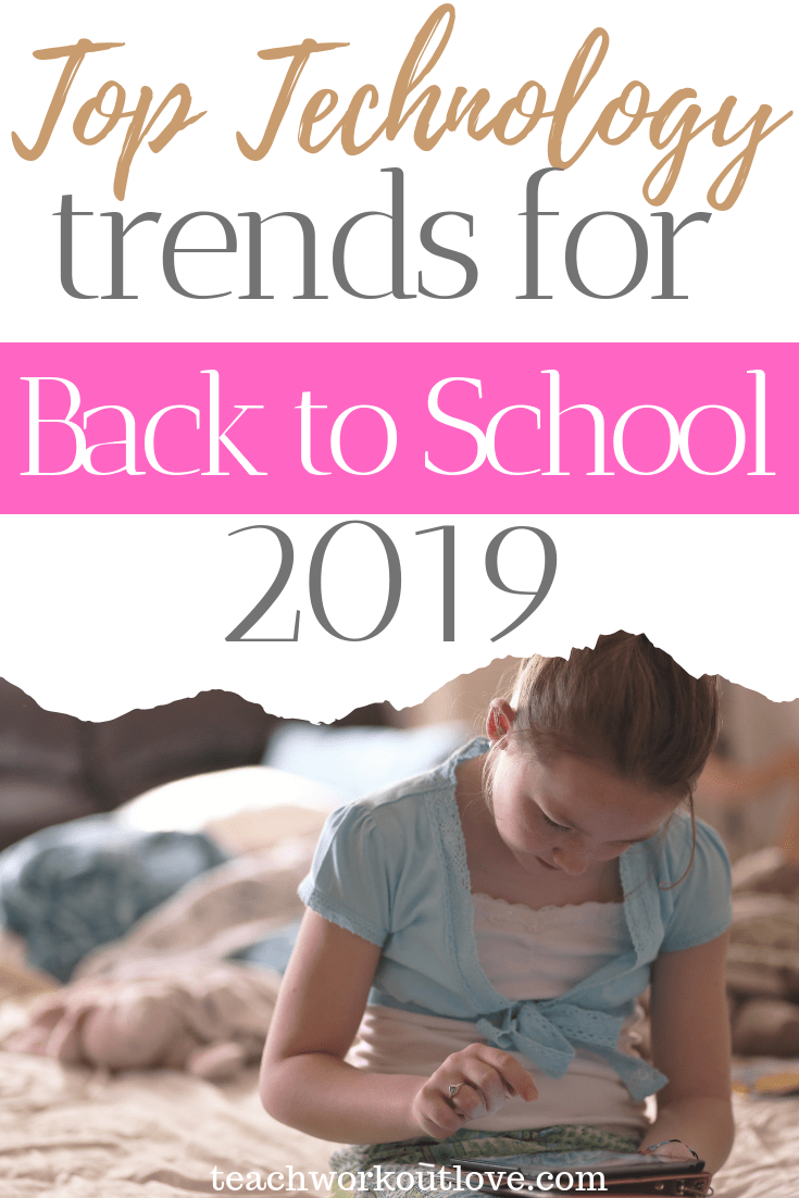 top-technology-trends-for-back-to-school-teachworkoutlove.com-TWL-Working-Moms