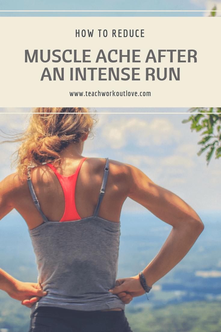 reduce-muscle-ache-after-running-teachworkoutlove.com