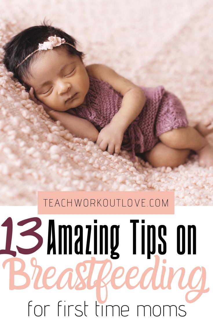 13-Amazing-Tips-on-Breastfeeding-for-First-Time-Moms-teachworkoutlove.com-TWL-Working-Moms