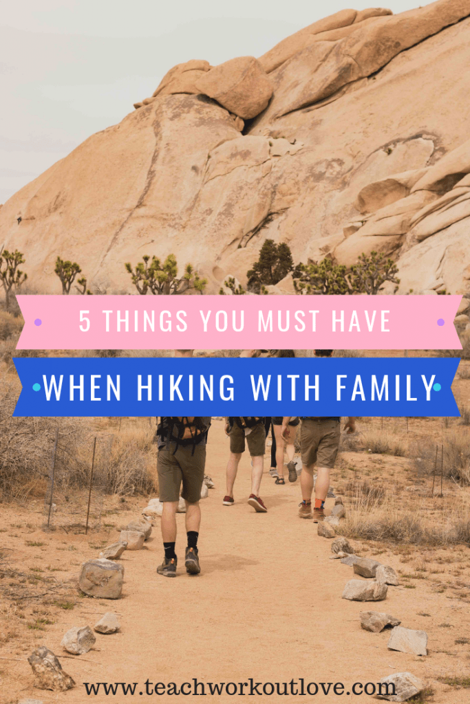 hiking -with-family-teachworkoutlove.com