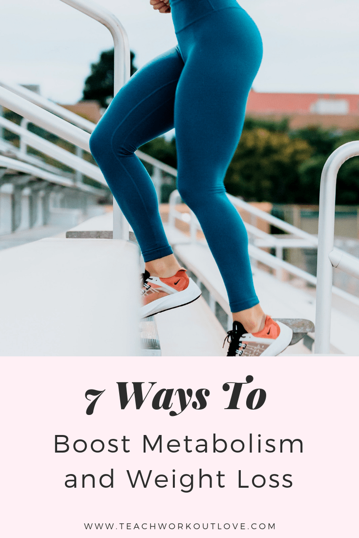 boost-metabolism-and-weight-loss-teachworkoutlove.com