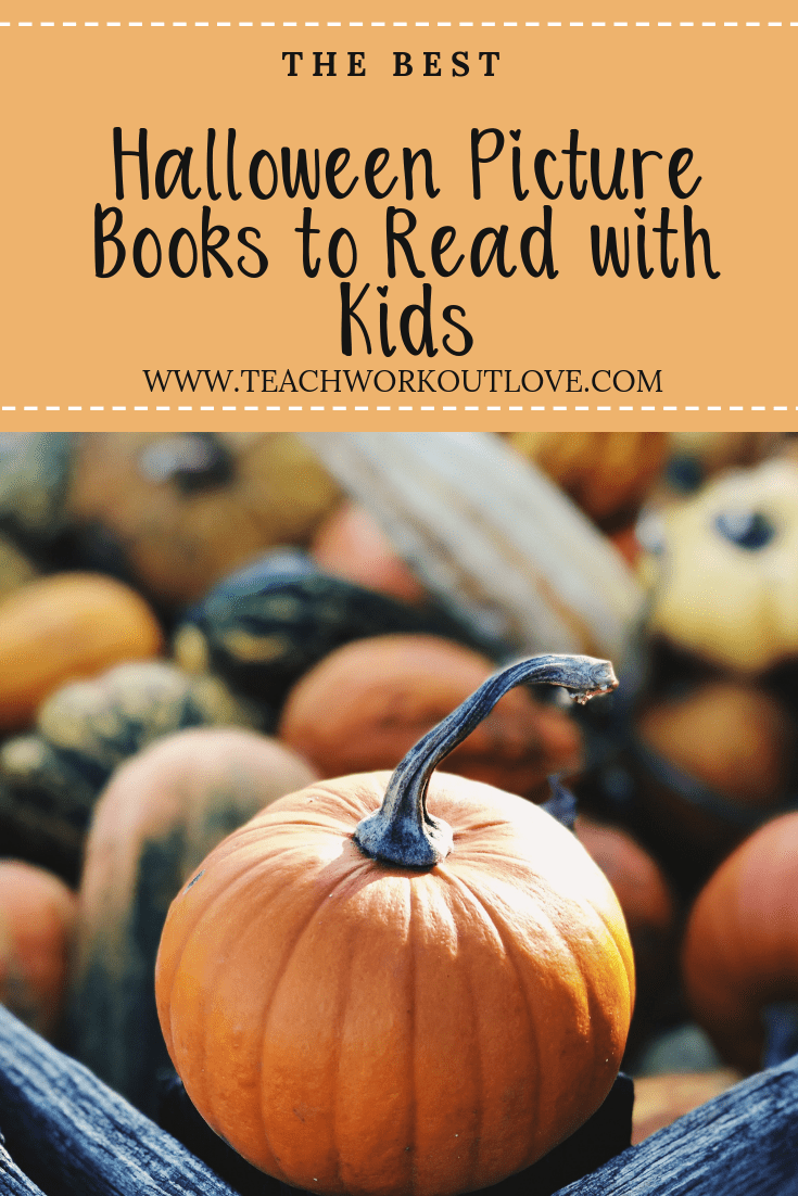 halloween-picture-books-for-kids-teachworkoutlove.com