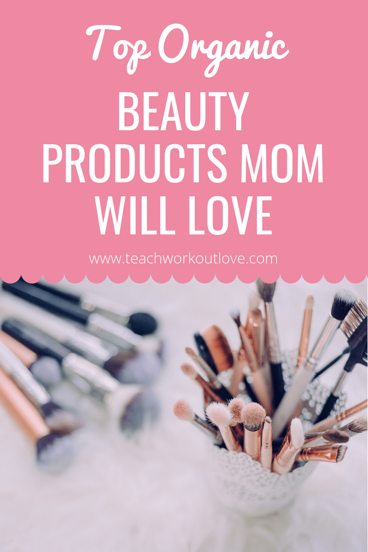 top-organic-beauty-products-makeup-teachworkoutlove.com