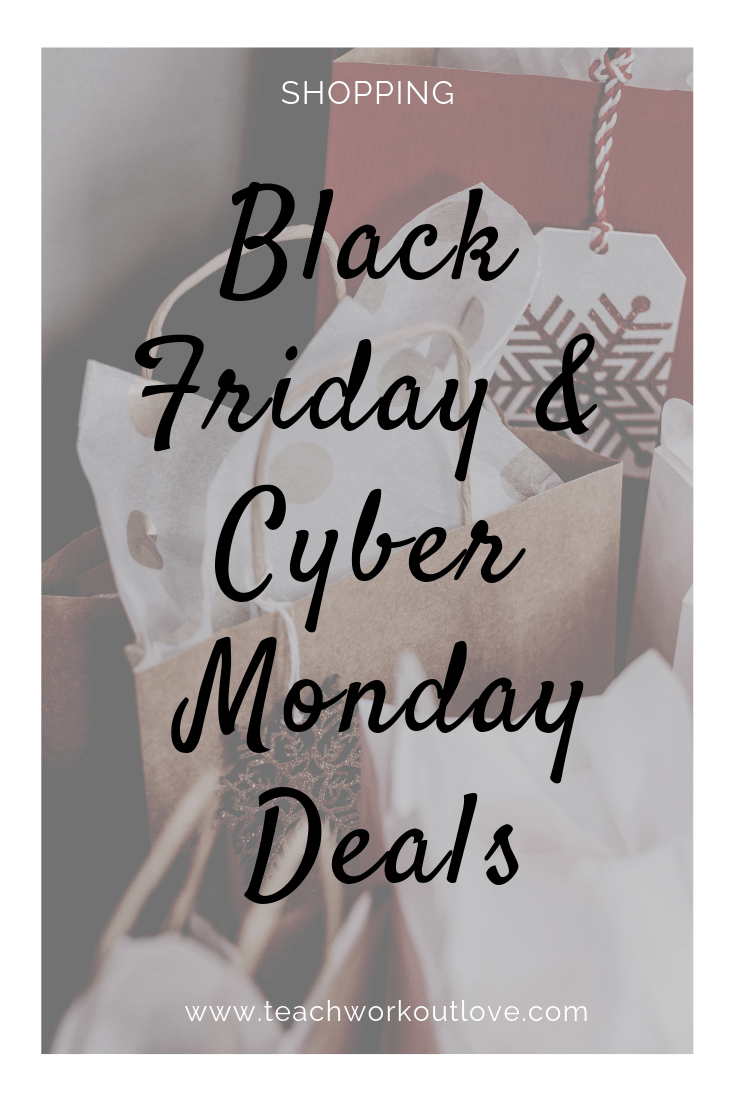 2018-black-friday-deals-and-cyber-monday-deals-teachworkoutlove.com