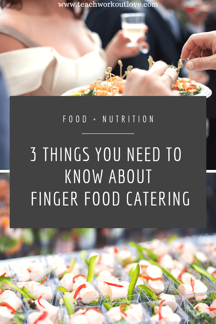 finger-food-catering-teachworkoutlove.com