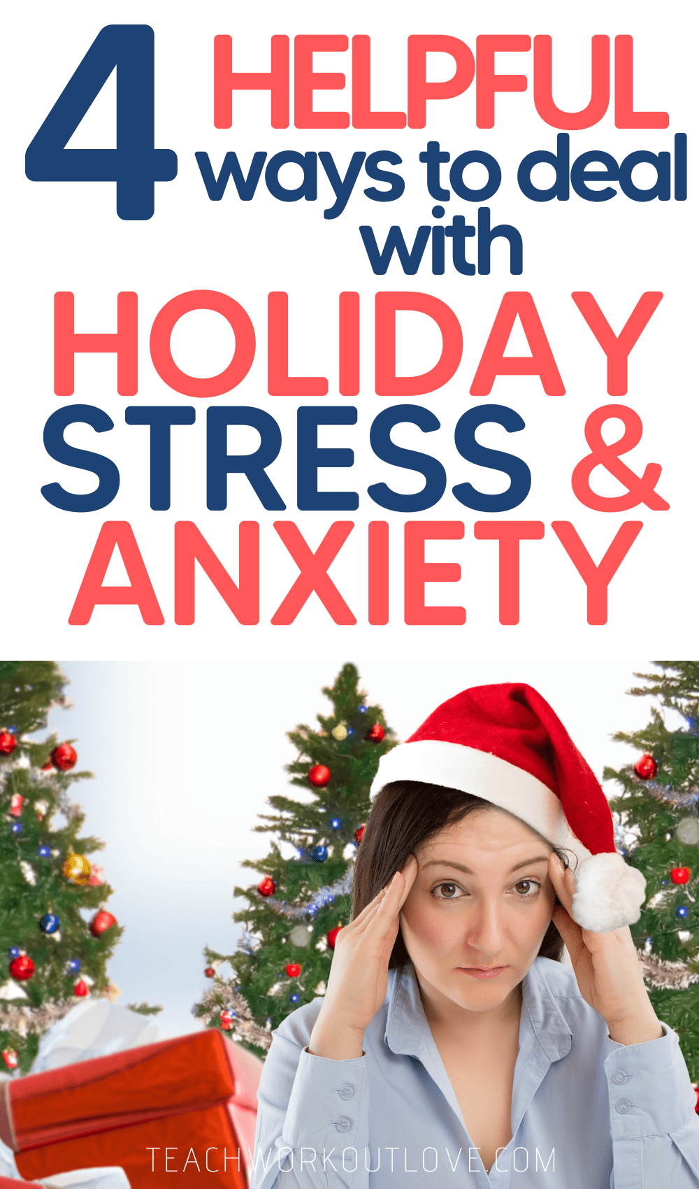 During the holidays, many times we often become sad. This article will give 4 key ways to deal with holiday anxiety and stress this year.