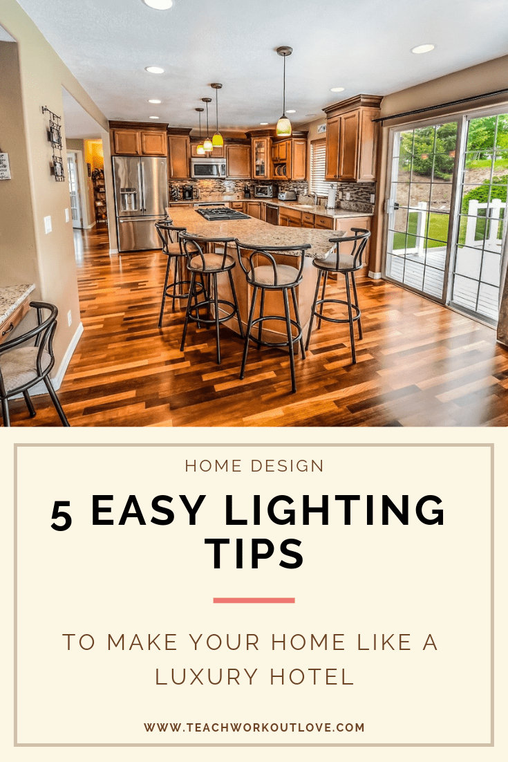 lighting-tips-for-home-design-luxury-hotel-teachworkoutlove.com