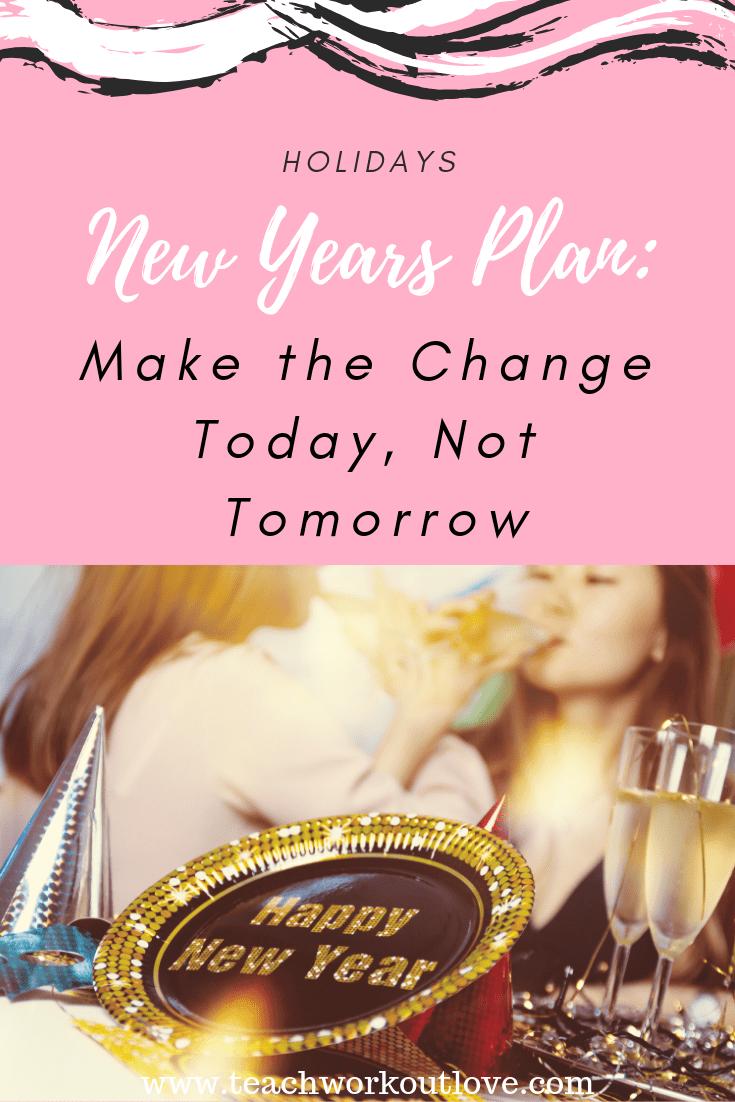new-years-plan-teachworkoutlove.com