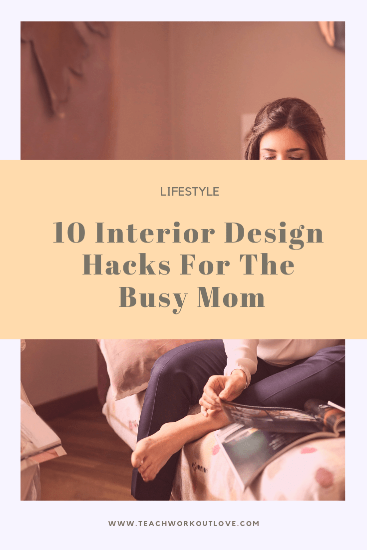 interior-design-hacks-teachworkoutlove.com