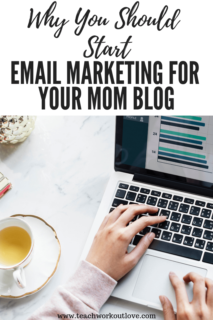 email-marketing-mom-blog-teachworkoutlove.com