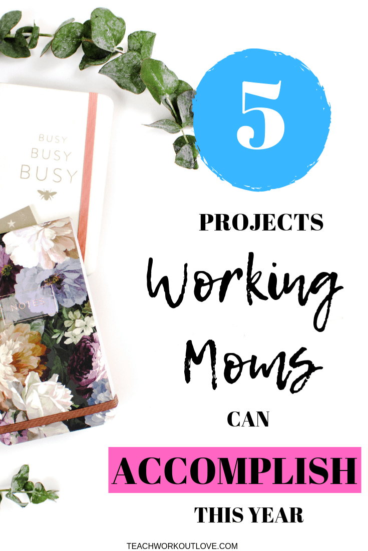 working-mom-projects-teachworkoutlove.com