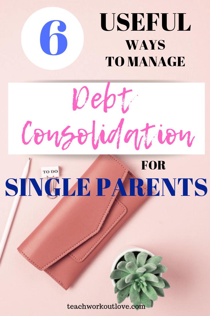 debt-consolidation-for-single-parents-teachworkoutlove.com