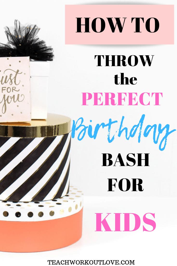 birthday-bash-for-kids-teachworkoutlove.com