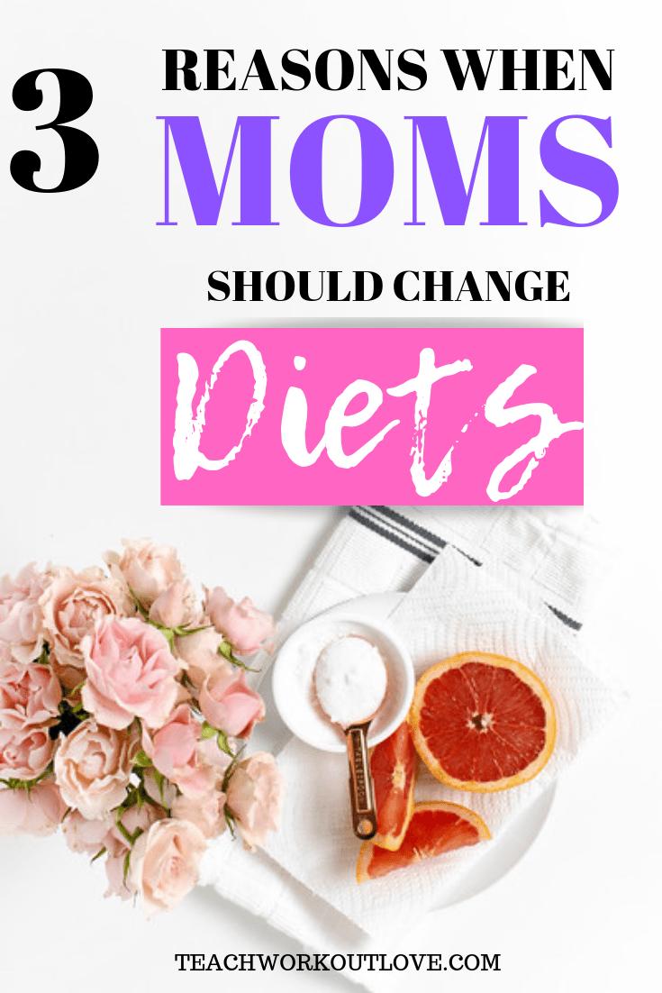 moms-should-change-diets-teachworkoutlove.com