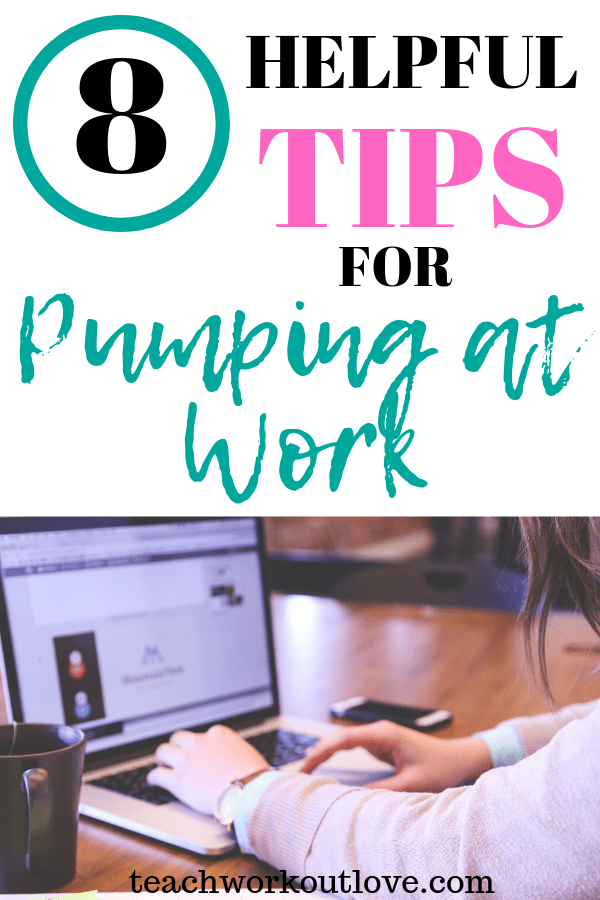 helpful-tips-for-working-moms-pumping-at-work-teachworkoutlove.com-TWL-Working-Mom