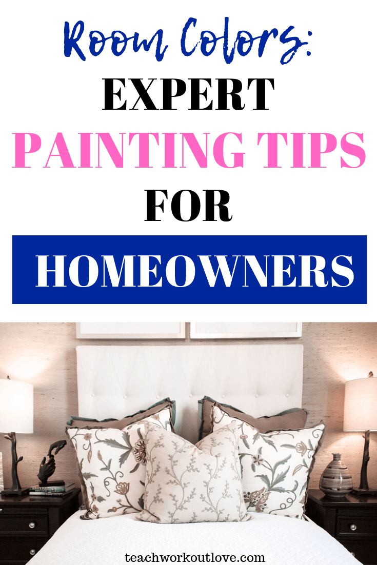 room-colors-expert-painting-tips-for-homeowners-teachworkoutlove.com