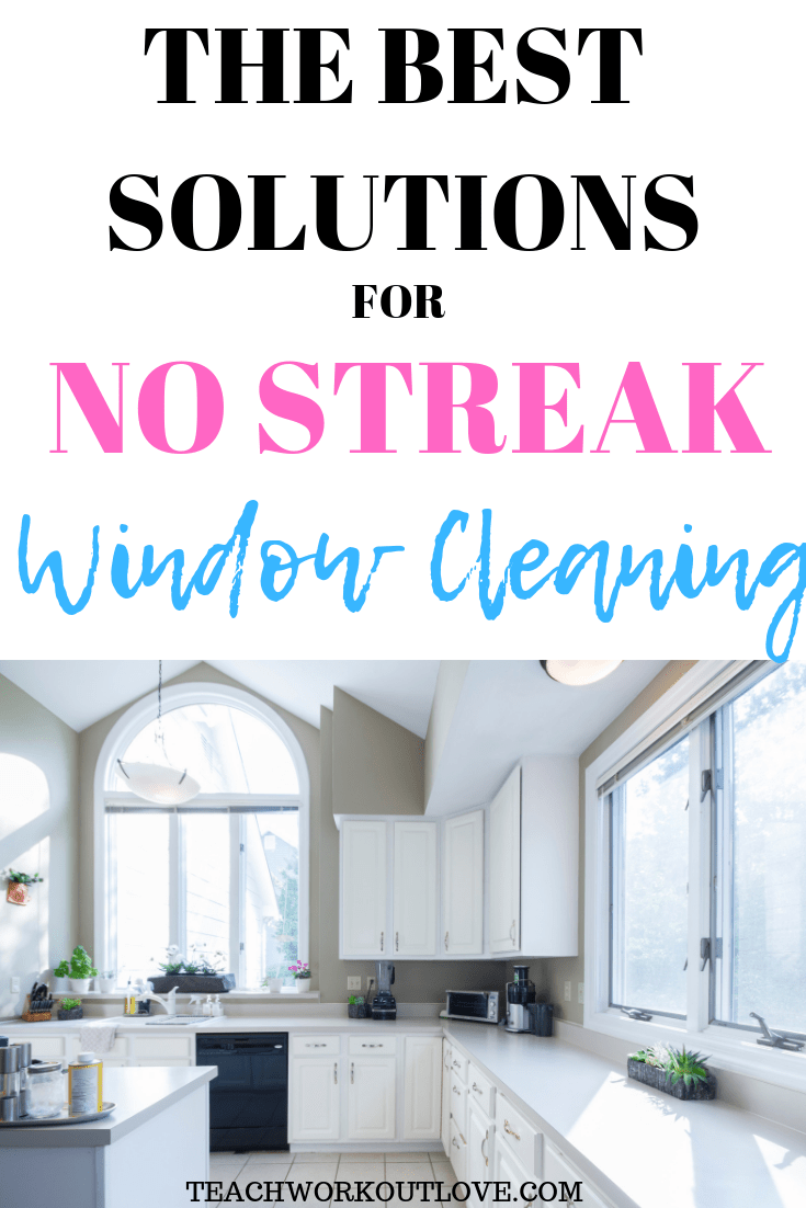 no-streak-window-cleaning-teachworkoutlove.com