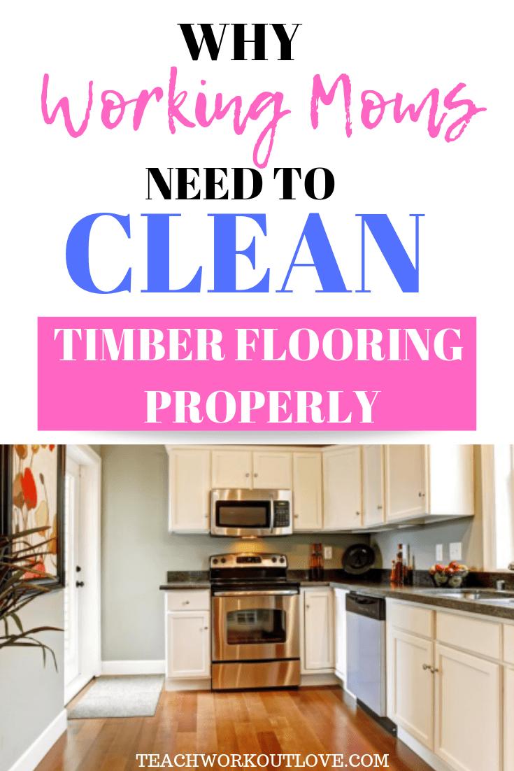 clean-timber-flooring-properly-teachworkoutlove.com