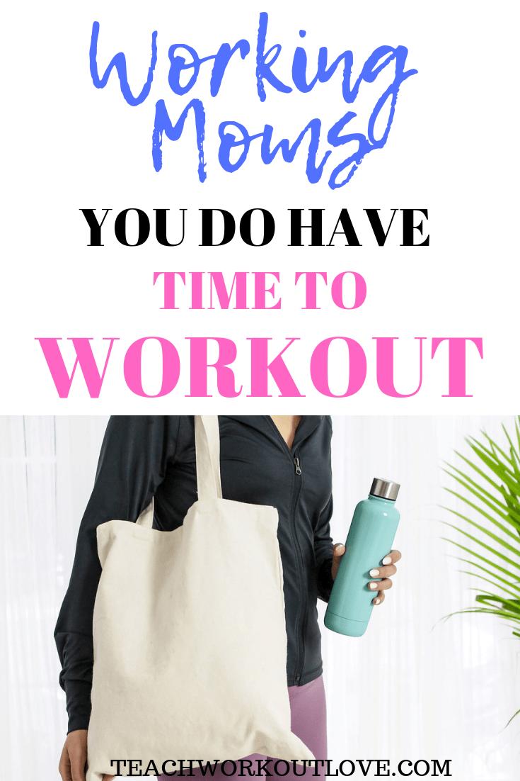 working-moms-time-to-workout-teachworkoutlove.com