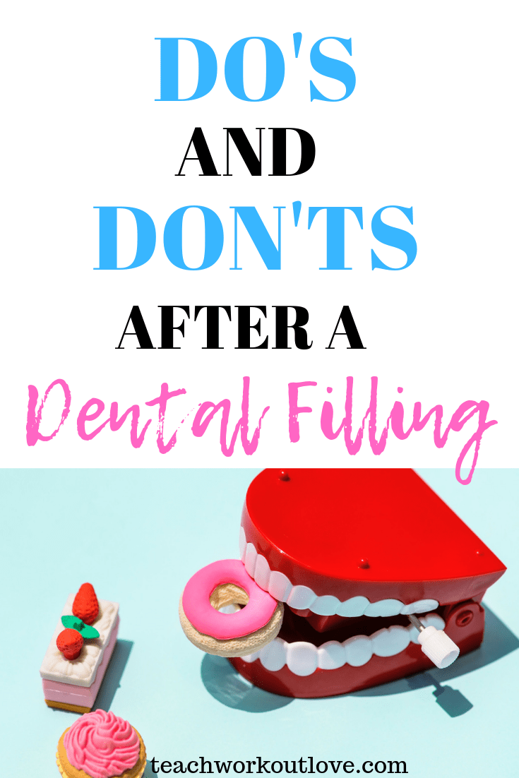 dental-filling-teachworkoutlovecom-TWL-Working-Mom