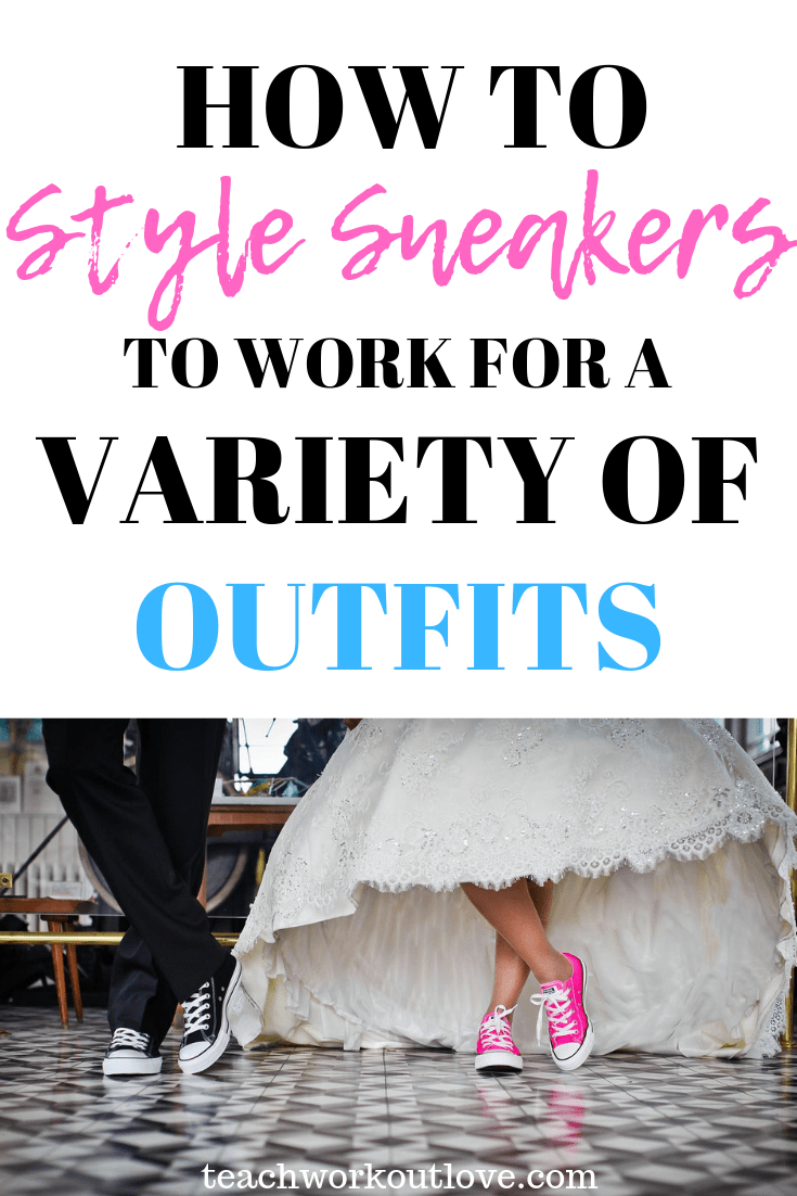 style-sneakers-for-outfits-teachworkoutlove.com-TWL-Working-Mom