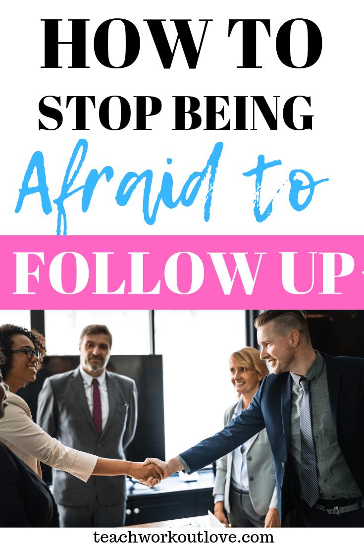 stop-being-afraid-to-follow-up-teachworkoutlove.com-TWL-Working-Mom