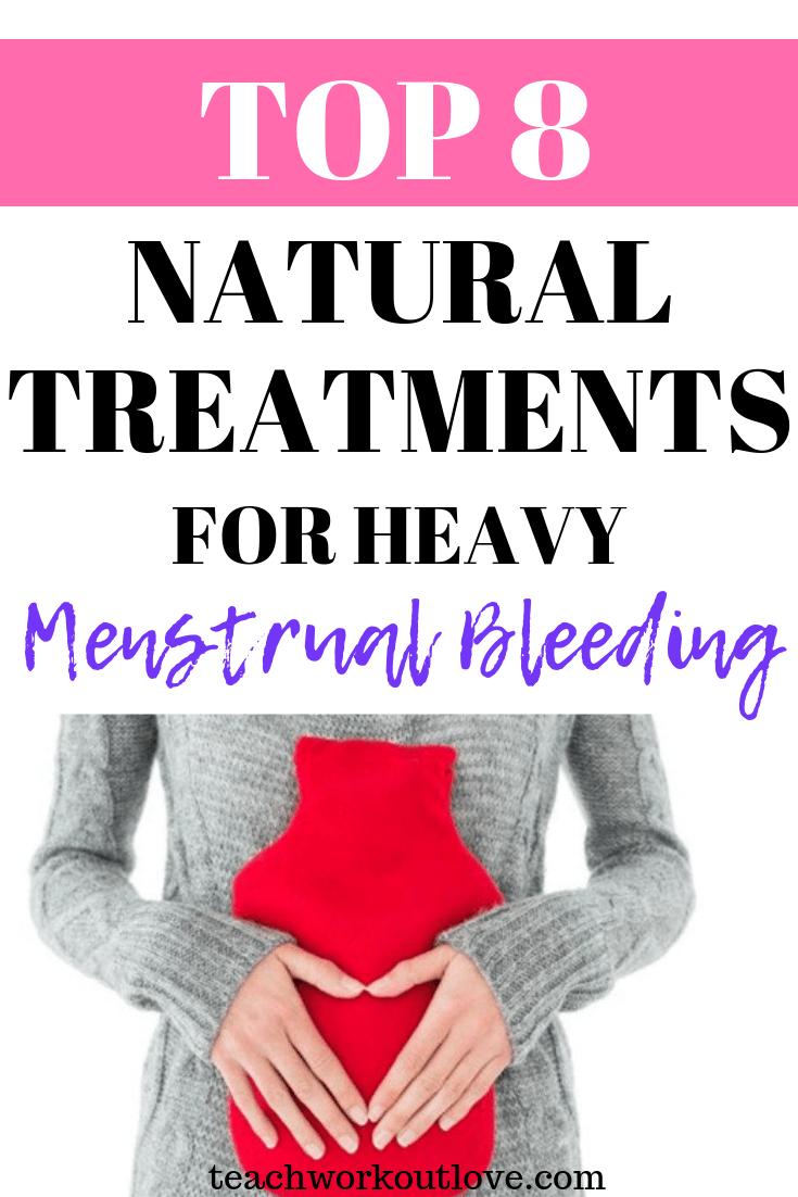 natural-treatments-heavy-menstrual-bleeding-teachworkoutlove.com-TWL-Working-Mom