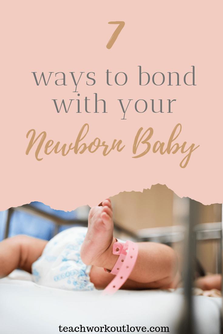 ways-to-bond-with-your-newborn-baby-teachworkoutlove.com-TWL-Working-Moms