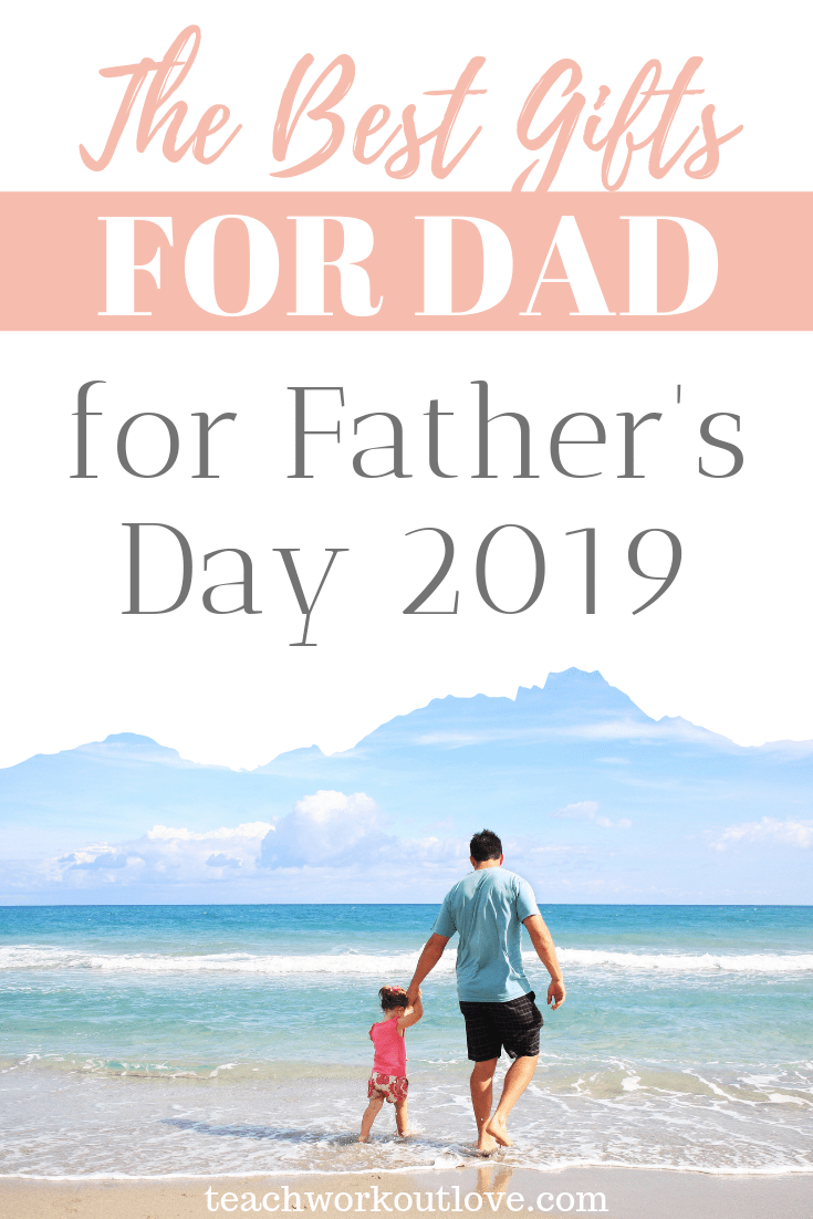 best-gifts-for-dad-for-father's-day