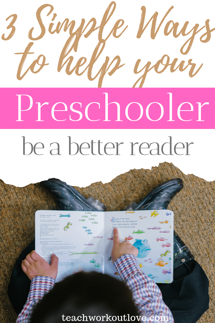 3-simple-ways-to-help-your-preschooler-be-a-better-reader-teachworkoutlove.com-TWL-Working-Moms