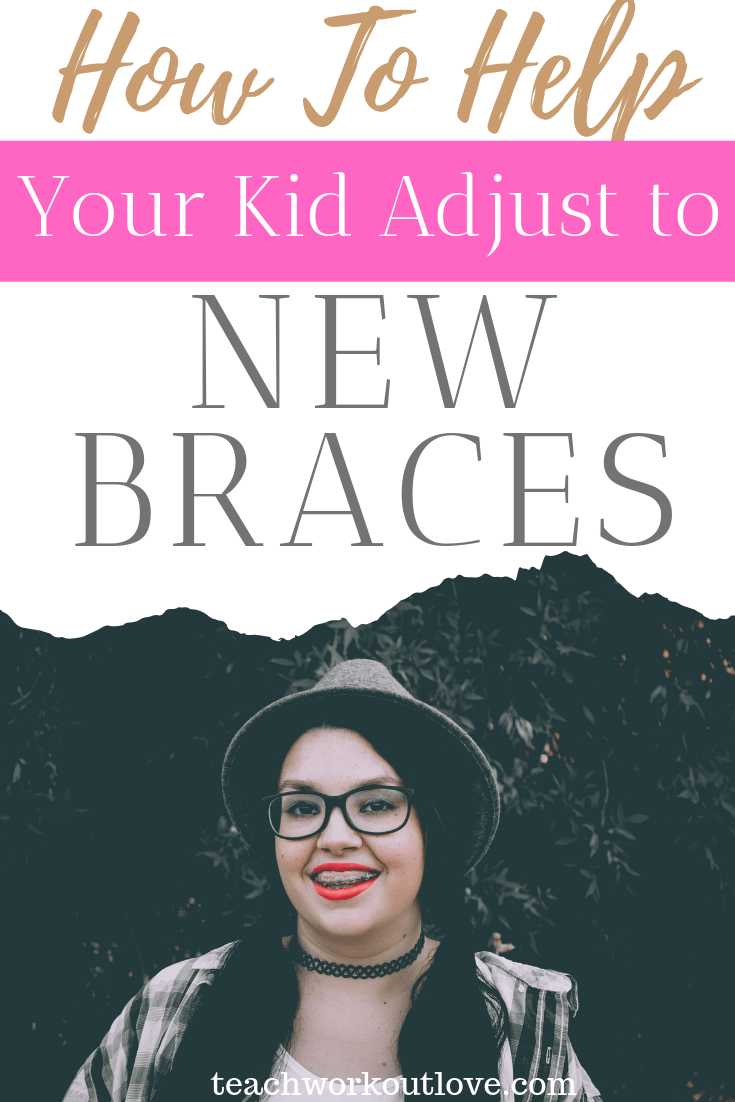 How to Help Your Kids Adjust to Their New Braces - TWL ...